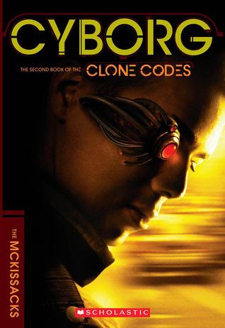 The Clone Codes #2: Cyborg  by  Patricia C. McKissack
