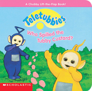 Who Spilled Tubby Custard  by  Diane Muldrow