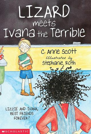 Lizard Meets Ivana The Terrible C. Anne Scott