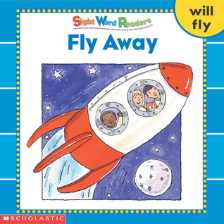 Fly Away (Sight Word Readers) Linda Beech