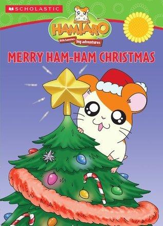 Merry Ham-Ham Christmas  by  Ellen Field