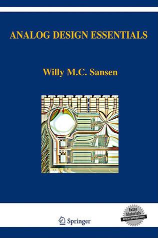 Analog Design Essentials [With CDROM]  by  Willy M.C. Sansen