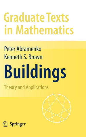 Buildings: Theory and Applications  by  Peter Abramenko