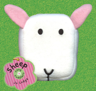 Cosy Cuddlers: Sheep [With Plush Sheep Head Attached] Jo Lodge