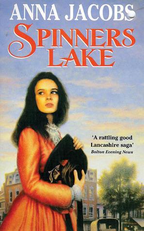 Spinners Lake (Gibson Family Saga, #5) Anna Jacobs