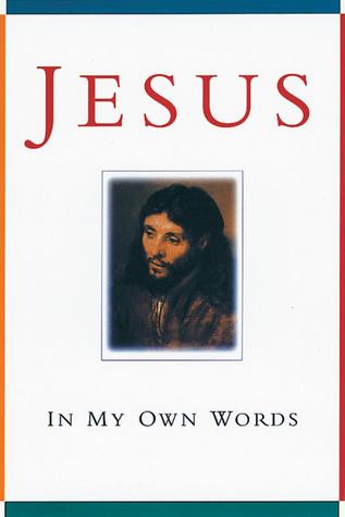 Jesus: In My Own Words Teresa De Bertodano