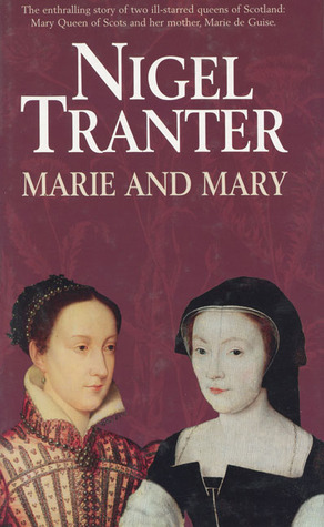Marie and Mary Nigel Tranter