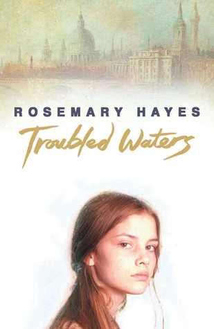 Troubled Waters  by  Rosemary Hayes
