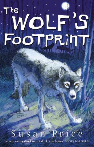 The Wolfs Footprint Susan Price