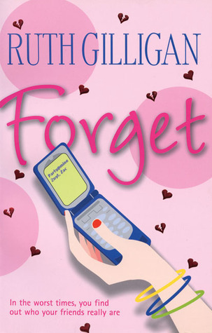 Forget  by  Ruth Gilligan