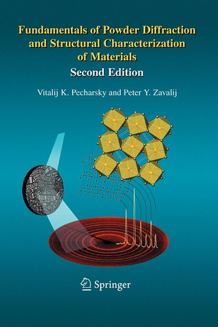 Fundamentals of Powder Diffraction and Structural Characterization of Materials, Second Edition International Society Of Hematology