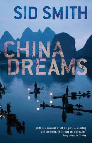 China Dreams Sid Smith