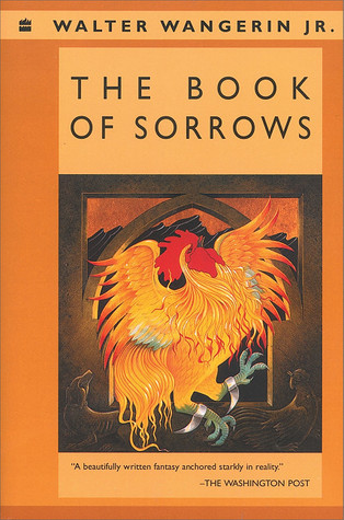 The Book of Sorrows (Chauntecleer the Rooster, #2) Walter Wangerin Jr.