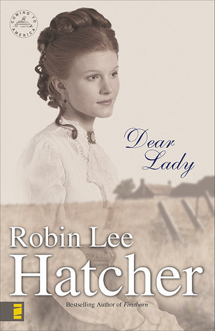 Dear Lady (Coming to America #1) Robin Lee Hatcher