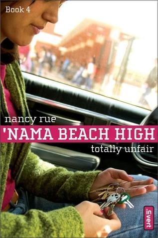Totally Unfair Nancy Rue