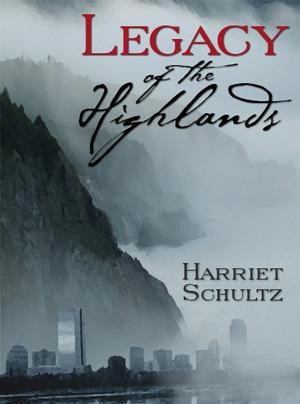 Legacy of the Highlands Harriet Schultz