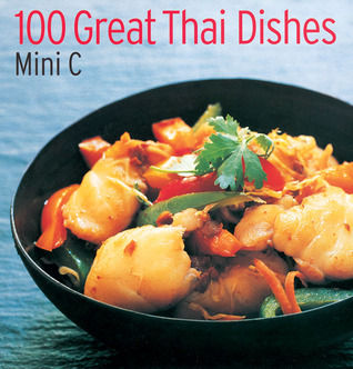 100 Great Thai Dishes Mini C