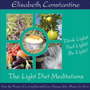 The Light Diet Meditations CD  by  Elisabeth Constantine