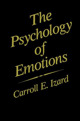Emotions, Cognition, and Behavior Carroll E. Izard
