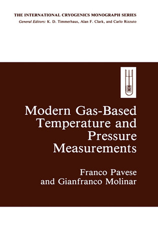 Modern Gas-Based Temperature and Pressure Measurements  by  Franco Pavese