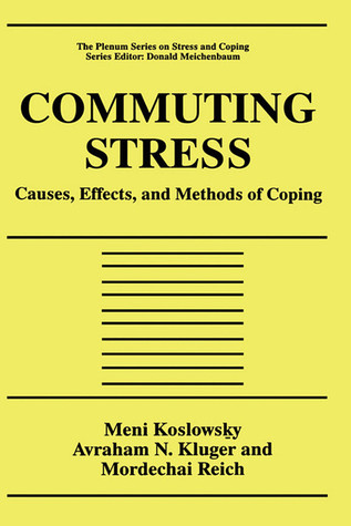 Modeling the Stress-Strain Relationship in Work Settings  by  Meni Koslowsky