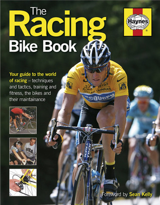 The Racing Bike Book  by  Steve Thomas