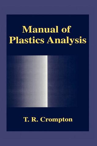 Manual of Plastics Analysis T.R Crompton