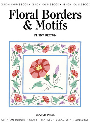 Floral Borders & Motifs Penny Brown