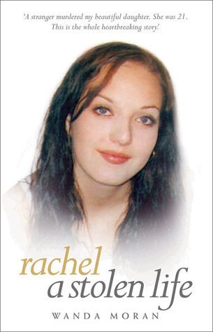Rachel: A Stolen Life  by  Wanda Moran