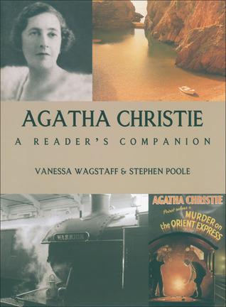 Agatha Christie: A Readers Companion  by  Vanessa Wagstaff