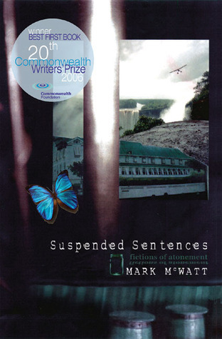 Suspended Sentences: Fictions of Atonement Mark McWatt