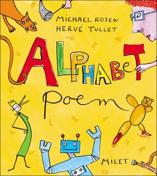 Alphabet Poem  by  Michael Rosen
