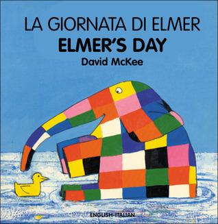 La Giornata Di Elmer / Elmers Day David McKee