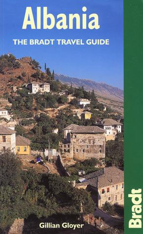 Albania: The Bradt Travel Guide Gillian Gloyer