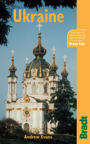 Ukraine, 2nd: The Bradt Travel Guide  by  Andrew Evans