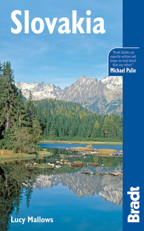 Slovakia: The Bradt Travel Guide  by  Lucinda Mallows