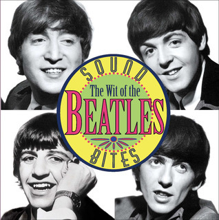 Sound Bites: The Wit of the Beatles Helen Cumberbatch