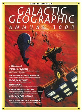 Galactic Geographic Annual 3003: Earth Edition  by  Karl Kofoed