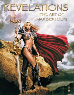 Revelations: The Art of Max Bertolini Max Bertolini