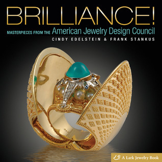 Brilliance!: Masterpieces from The American Jewelry Design Council  by  Cindy Edelstein