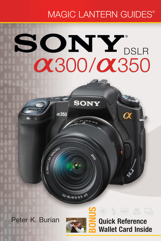 Sony DSLR a300/a350 with Other Peter K. Burian