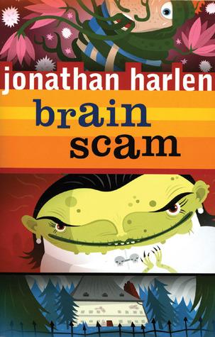 Brain Scam  by  Jonathan Harlen