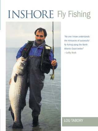Inshore Fly Fishing  by  Lou Tabory