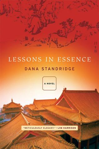 Lessons in Essence Dana Standridge