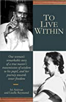 To Live within: Teachings of a Baul Sri Anirvan