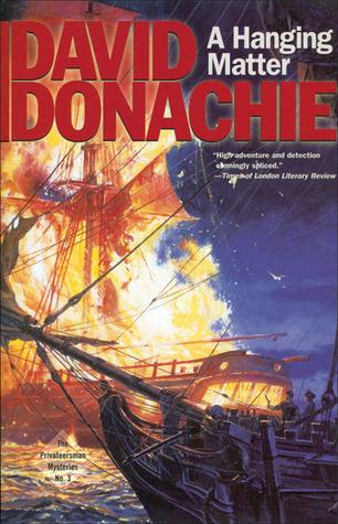 A Hanging Matter (Privateersman Mysteries, #3) David Donachie