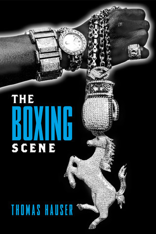 The Boxing Scene  by  Thomas Hauser