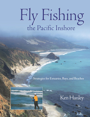 Fly Fishing the Northern Baja Coastline: An Excerpt from Fly Fishing California Ken Hanley