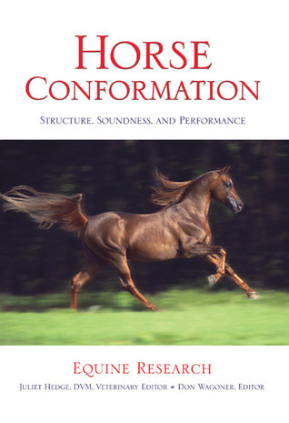 Horse Confirmation: Structure, Soundness, and Performance  by  Equine Research