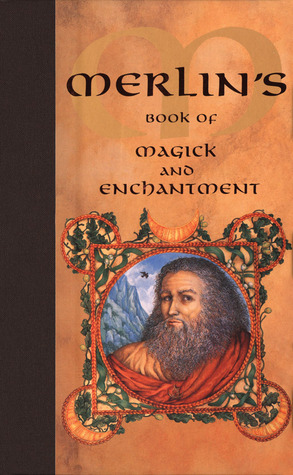 Merlins Book of Magick and Enchantment Nevill Drury